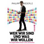 <b>Das Buch</b><br />Philipp Riederle: Wer wir sind und was wir wollen. Ein Digital Native erklärt seine Generation. Knaur Verlag 2013.
