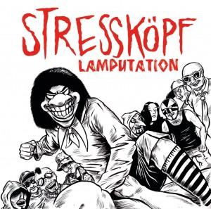 Stressköpf: Lamputation.
