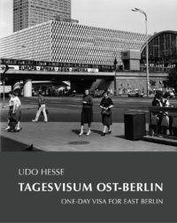 Cover_Tagesvisum Ost-Berlin_Udo Hesse_16_09